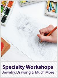 Specialty Workshops